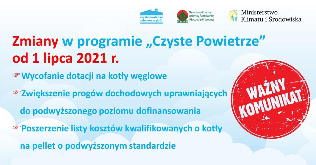 2 - Zmiany w programie Czyste Powietrze od 1 lipca 2021.jpeg